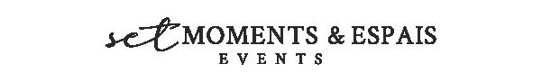 SET MOMENTS & ESPAIS EVENTS